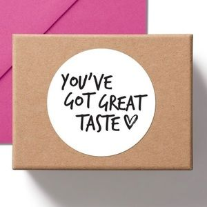 You've Got Great Taste White Gloss Round Stickers